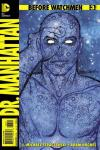 Before Watchmen: Dr. Manhattan #3 comic books for sale