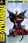 Before Watchmen: Ozymanidias #4 Comic Books - Covers, Scans, Photos  in Before Watchmen: Ozymanidias Comic Books - Covers, Scans, Gallery