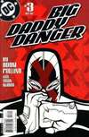 Big Daddy Danger #3 comic books - cover scans photos Big Daddy Danger #3 comic books - covers, picture gallery
