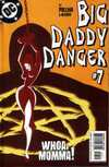 Big Daddy Danger #7 comic books - cover scans photos Big Daddy Danger #7 comic books - covers, picture gallery