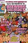 Bizarre Heroes #9 Comic Books - Covers, Scans, Photos  in Bizarre Heroes Comic Books - Covers, Scans, Gallery