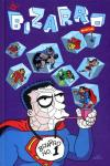 Bizarro Comics - Hardcover Comic Books. Bizarro Comics - Hardcover Comics.