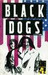 Black Dogs #1 comic books for sale