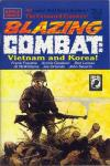 Blazing Combat: Vietnam and Korea Comic Books. Blazing Combat: Vietnam and Korea Comics.