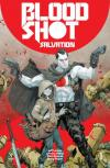 Bloodshot: Salvation Comic Books. Bloodshot: Salvation Comics.