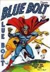 Blue Bolt #7 Comic Books - Covers, Scans, Photos  in Blue Bolt Comic Books - Covers, Scans, Gallery