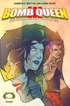 Bomb Queen III: The Good The Bad & The Lovely #1 comic books - cover scans photos Bomb Queen III: The Good The Bad & The Lovely #1 comic books - covers, picture gallery