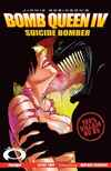 Bomb Queen IV: Suicide Bomber #2 comic books - cover scans photos Bomb Queen IV: Suicide Bomber #2 comic books - covers, picture gallery