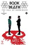 Book of Death: The Fall of Harbinger Comic Books. Book of Death: The Fall of Harbinger Comics.