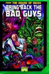 Bring Back the Bad Guys #1 comic books for sale