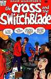 Cross and the Switchblade comic books