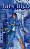 Dark Blue #1 comic books for sale