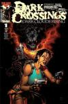 Dark Crossings: Dark Clouds Rising #1 comic books for sale