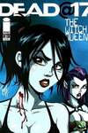 Dead at 17: The Witch Queen #3 Comic Books - Covers, Scans, Photos  in Dead at 17: The Witch Queen Comic Books - Covers, Scans, Gallery