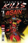 Deadpool Kills The Marvel Universe Again Comic Books. Deadpool Kills The Marvel Universe Again Comics.