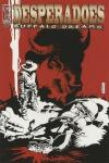 Desperadoes: Buffalo Dreams Comic Books. Desperadoes: Buffalo Dreams Comics.