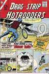Dragstrip Hotrodders #14 Comic Books - Covers, Scans, Photos  in Dragstrip Hotrodders Comic Books - Covers, Scans, Gallery