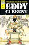 Eddy Current #1 Comic Books - Covers, Scans, Photos  in Eddy Current Comic Books - Covers, Scans, Gallery