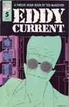 Eddy Current #5 Comic Books - Covers, Scans, Photos  in Eddy Current Comic Books - Covers, Scans, Gallery