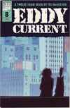 Eddy Current #8 comic books - cover scans photos Eddy Current #8 comic books - covers, picture gallery