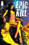 Epic Kill #9 Comic Books - Covers, Scans, Photos  in Epic Kill Comic Books - Covers, Scans, Gallery