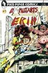 Ex-Mutants Micro Series: Erin #1 comic books for sale