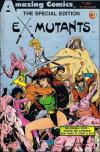 Ex-Mutants: The Special Edition Comic Books. Ex-Mutants: The Special Edition Comics.