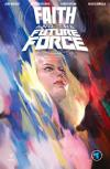 Faith and the Future Force Comic Books. Faith and the Future Force Comics.