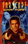 Farscape: War Torn #1 Comic Books - Covers, Scans, Photos  in Farscape: War Torn Comic Books - Covers, Scans, Gallery