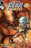 Fear Agent: Twelve Steps in One Comic Books. Fear Agent: Twelve Steps in One Comics.