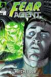 Fear Agent #21 Comic Books - Covers, Scans, Photos  in Fear Agent Comic Books - Covers, Scans, Gallery