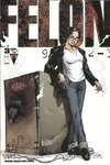 Felon #3 comic books - cover scans photos Felon #3 comic books - covers, picture gallery