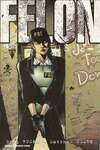 Felon #4 comic books - cover scans photos Felon #4 comic books - covers, picture gallery