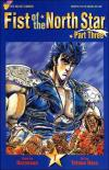 Fist of the North Star: Part 3 Comic Books. Fist of the North Star: Part 3 Comics.