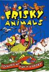 Frisky Animals Comic Books. Frisky Animals Comics.