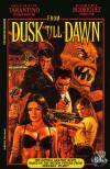 From Dusk till Dawn: The Graphic Novel Comic Books. From Dusk till Dawn: The Graphic Novel Comics.