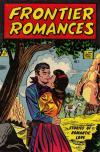 Frontier Romances #1 Comic Books - Covers, Scans, Photos  in Frontier Romances Comic Books - Covers, Scans, Gallery
