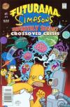 Futurama/Simpsons Infinitely Secret Crossover Crisis Comic Books. Futurama/Simpsons Infinitely Secret Crossover Crisis Comics.