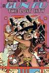 Gun Fu: The Lost City #2 Comic Books - Covers, Scans, Photos  in Gun Fu: The Lost City Comic Books - Covers, Scans, Gallery