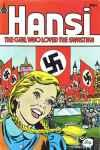 Hansi: The Girl Who Loved The Swastika comic books