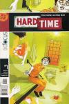 Hard Time # comic book complete sets Hard Time # comic books