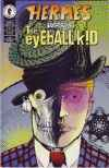 Hermes vs. the Eyeball Kid #3 comic books - cover scans photos Hermes vs. the Eyeball Kid #3 comic books - covers, picture gallery