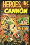 Heroes Inc. Presents Cannon Comic Books. Heroes Inc. Presents Cannon Comics.