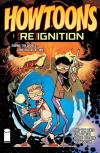 Howtoons Re Ignition Comic Books. Howtoons Re Ignition Comics.