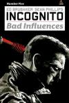 Incognito: Bad Influences #5 comic books for sale