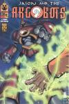Jason and the Argobots #2 comic books for sale