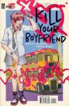 Kill Your Boyfriend #1 comic books for sale