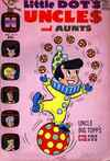 Little Dot's Uncles & Aunts #11 Comic Books - Covers, Scans, Photos  in Little Dot's Uncles & Aunts Comic Books - Covers, Scans, Gallery