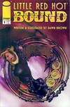 Little Red Hot: Bound Comic Books. Little Red Hot: Bound Comics.