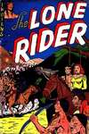 Lone Rider #3 Comic Books - Covers, Scans, Photos  in Lone Rider Comic Books - Covers, Scans, Gallery